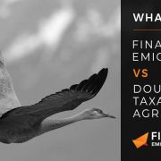 Double Taxation Agreement or Financial Emigration